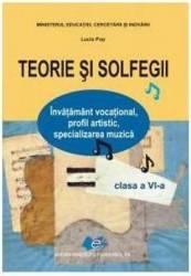 Teorie si solfegii cls 6 ed.2015 - Lucia Pop