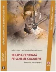 Terapia centrata pe scheme cognitive - Jeffrey E. Young