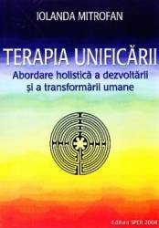 Terapia unificarii - Iolanda Mitrofan