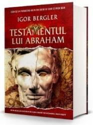 Testamentul lui Abraham - Igor Bergler - PRECOMANDA Carti