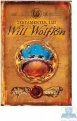 Testamentul lui Will Wolfkin - Steven Knight