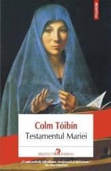 Testamentul Mariei - Colm Toibin