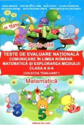 Teste de Evaluare Nationala clasa 2 Comunicare in Limba Romana Matematica si Explorarea mediului