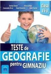 Teste de Geografie pentru gimnaziu - Clasa 5 - Dorina Cheval Adina Serban