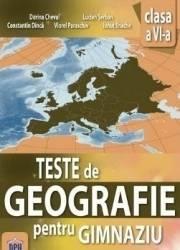 Teste de Geografie pentru Gimnaziu - Clasa 6 - Dorina Cheval Lucian Serban