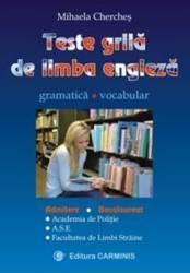 pret preturi Teste grila de limba engleza - Mihaela Cherches