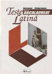 Teste latina pentru bacalaureat - Doina Ionescu Cristiana Isopescu