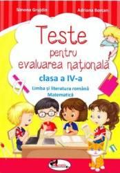 Teste pentru Evaluarea Nationala cls 4 - Simona Grujdin Adriana Borcan mate+romana