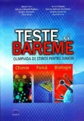 Teste si bareme. Olimpiada de stiinte pentru juniori. Chimie fizica biologie - Marta Turcu Adriana Simona Popescu