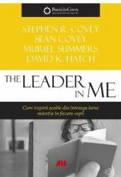 The Lider in Me - Stephen R. Covey Sean Covey Murile Summers