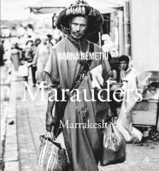 The Marauders of Marrakesh - Barna Nemethi