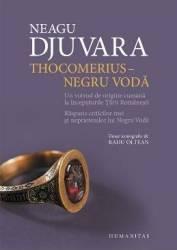ThocomeriuS-Negru Voda ed. De Lux - Neagu Djuvara