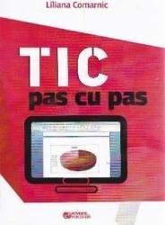 TIC pas cu pas - Liliana Comarnic