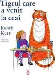 Tigrul Care A Venit La Ceai - Judith Kerr