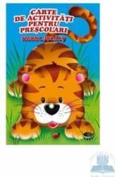 Tigrul jucaus - Carte de activitati pentru prescolari