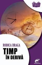 Timp in deriva - Rodica Braga