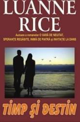 Timp si destin - Luanne Rice Carti
