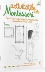 Timpul Activitatile Mele Montessori - Eve Hermann 4 Ani+