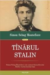 Tinarul Stalin - Simon Sebag Montefiore