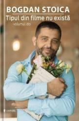 Tipul din filme nu exista vol.2 - Bogdan Stoica
