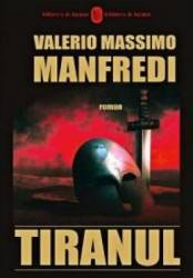 Tiranul - Valerio Massimo Manfredi