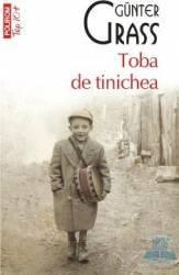 Toba de tinichea - Gunter Grass