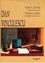 Toccate Pentru Piano Solo - Dan Voiculescu Carti