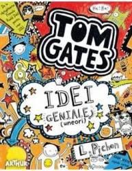 Tom Gates vol.4 Idei geniale uneori - L. Pichon title=Tom Gates vol.4 Idei geniale uneori - L. Pichon