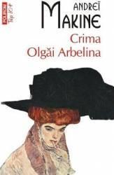 Top 10 - 290 - Crima Olgai Arbelina - Andrei Makine