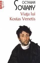 Top 10 - Viata lui Kostas Venetis - Octavian Soviany