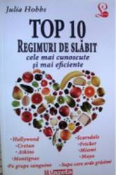 Top 10. Regimuri de slabit - Julia Hobbs
