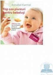 Top 100 pireuri pentru bebelusi - Annabel Karmel