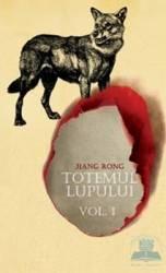 Totemul lupului vol.1 - Jiang Rong
