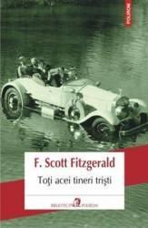 Toti acei tineri tristi - F. Scott Fitzgerald