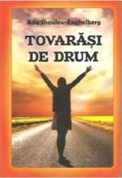 Tovarasi de drum - Ada Shaulov-Enghelberg