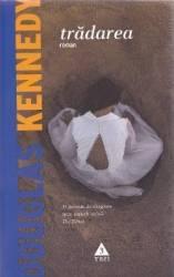 Tradarea - Douglas Kennedy Carti