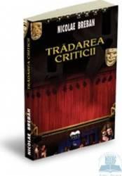 Tradarea criticii - Nicolae Breban