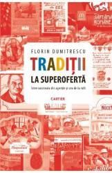 Traditii la superoferta - Florin Dumitrescu