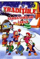 Traditiile sarbatorilor de iarna - Carte de colorat
