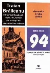 Traian Braileanu intruchiparile ratiunii - Alexandru Ovidiu Vintila