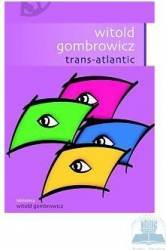 Trans-Atlantic - Witold Gombrowicz
