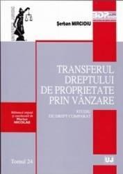 Transferul Dreptului de proprietate prin vanzare - Serban Mircioiu