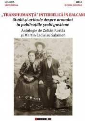 Transhumanta interbelica in Balcani - Zoltan Rostas Martin Ladislau Salamon