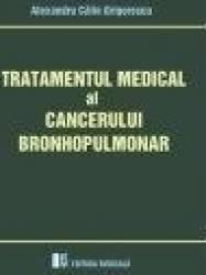 Tratamentul medical al cancerului bronhopulmonar - Alex. Calin Grigorescu