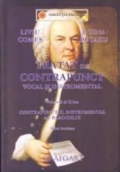 Tratat de contrapunct vocal si instrumental vol.2 - Liviu Comes Doina Rotaru Carti