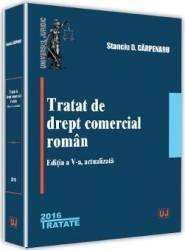 Tratat de drept comercial roman ed.5 - Stanciu D. Carpenaru