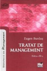 Tratat de management Ed. 3 - Eugen Burdus