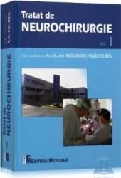 Tratat de neurochirurgie vol. 1 - Alexandru Vlad Ciurea Carti
