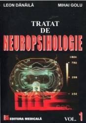 Tratat De Neuropsihologie Vol.1 - Leon Danaila Mihai Golu