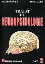 Tratat De Neuropsihologie Vol.2 - Leon Danaila Mihai Golu